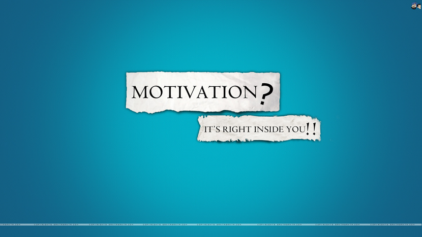 Motivation? It's right inside you!!