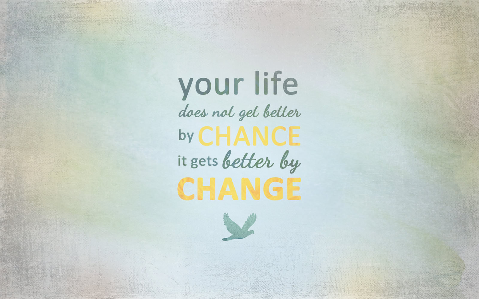 Most Inspiring Wallpaper Mac Quotes - change_by_cherokeelove-d55b513  Gallery_74421.jpg