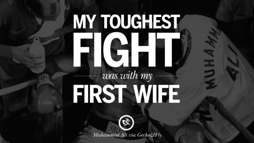 My toughest fight was with my first wife. - Muhammad Ali instagram twitter reddit pinterest tumblr facebook