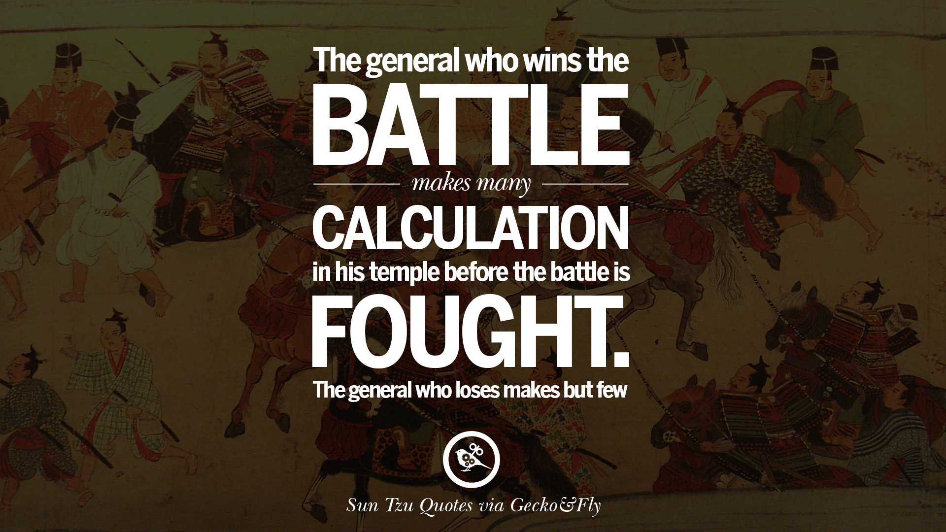 The General Quote Prepossessing 18 Quotes From Sun Tzu Art Of War For Politics Business And