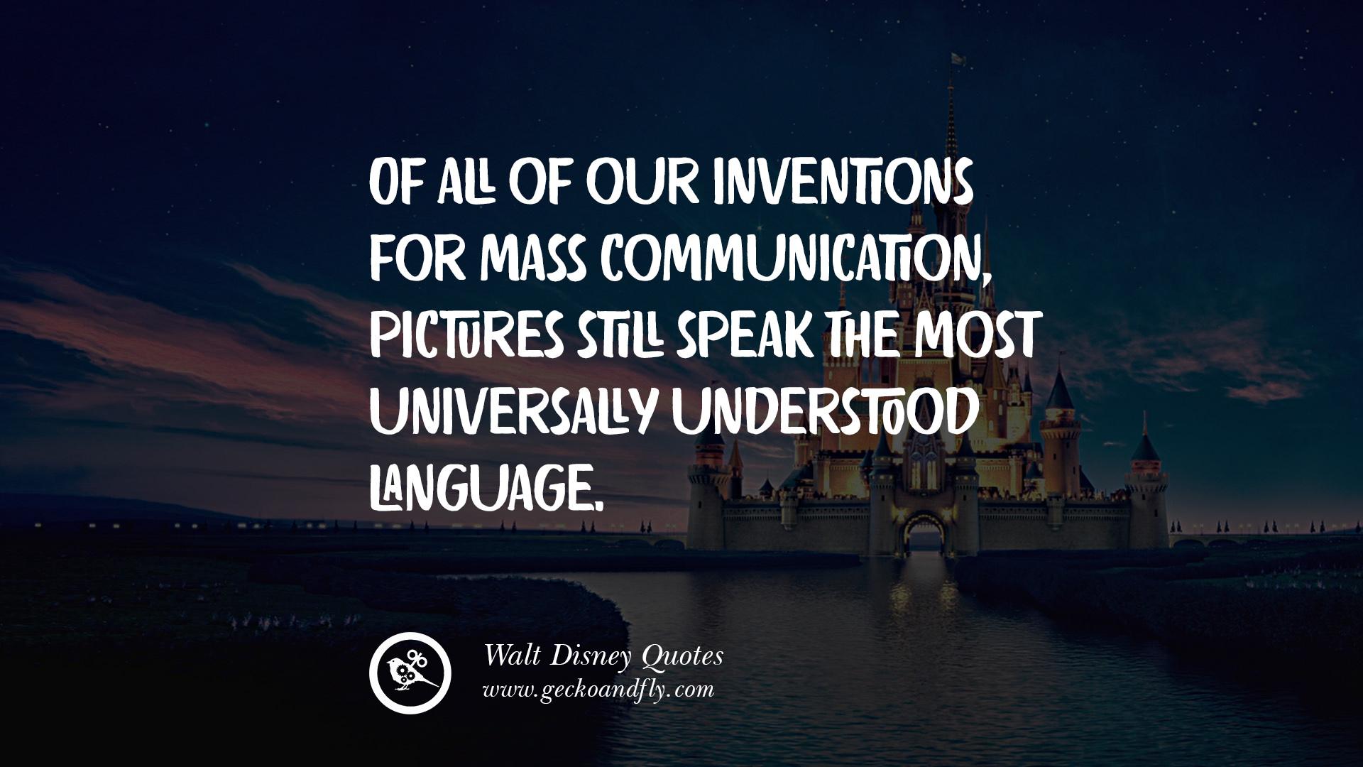 quotes by disney s founder walter elias disney