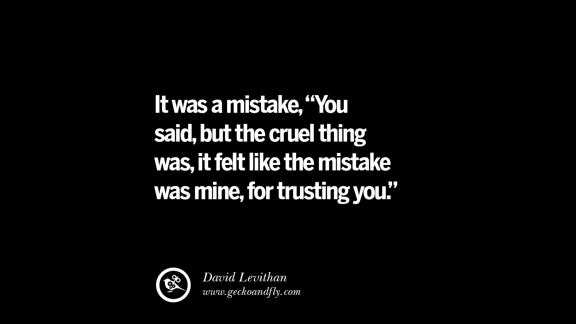 Love And Trust Quotes Cool 25 Quotes On Friendship Trust Love And Betrayal  Geckoandfly 2018