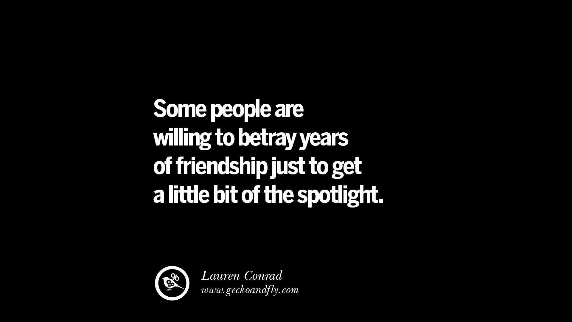 A Quote About Friendship 25 Quotes On Friendship Trust Love And Betrayal  Geckoandfly 2018