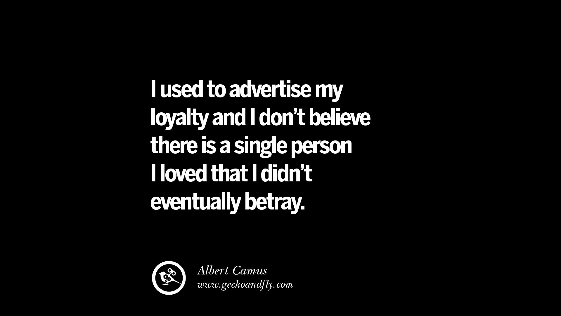 Quotes About Loyalty And Betrayal Custom 25 Quotes On Friendship Trust Love And Betrayal  Geckoandfly 2018