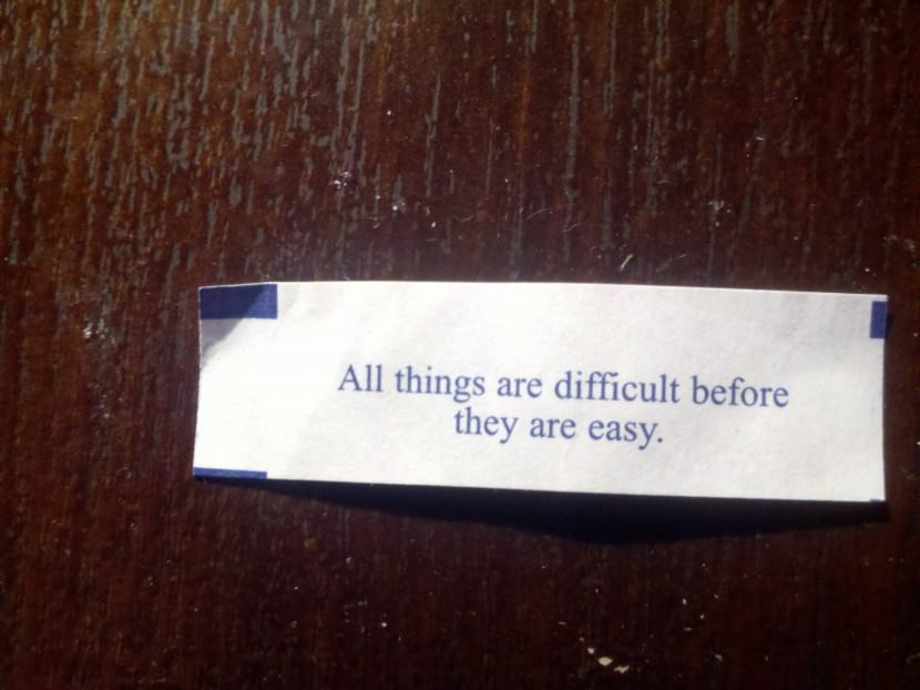 All things are difficult before they are easy. Best Inspirational Chinese Japanese Fortune Cookie Quotes and Sayings On Life For Facebook And Tumblr