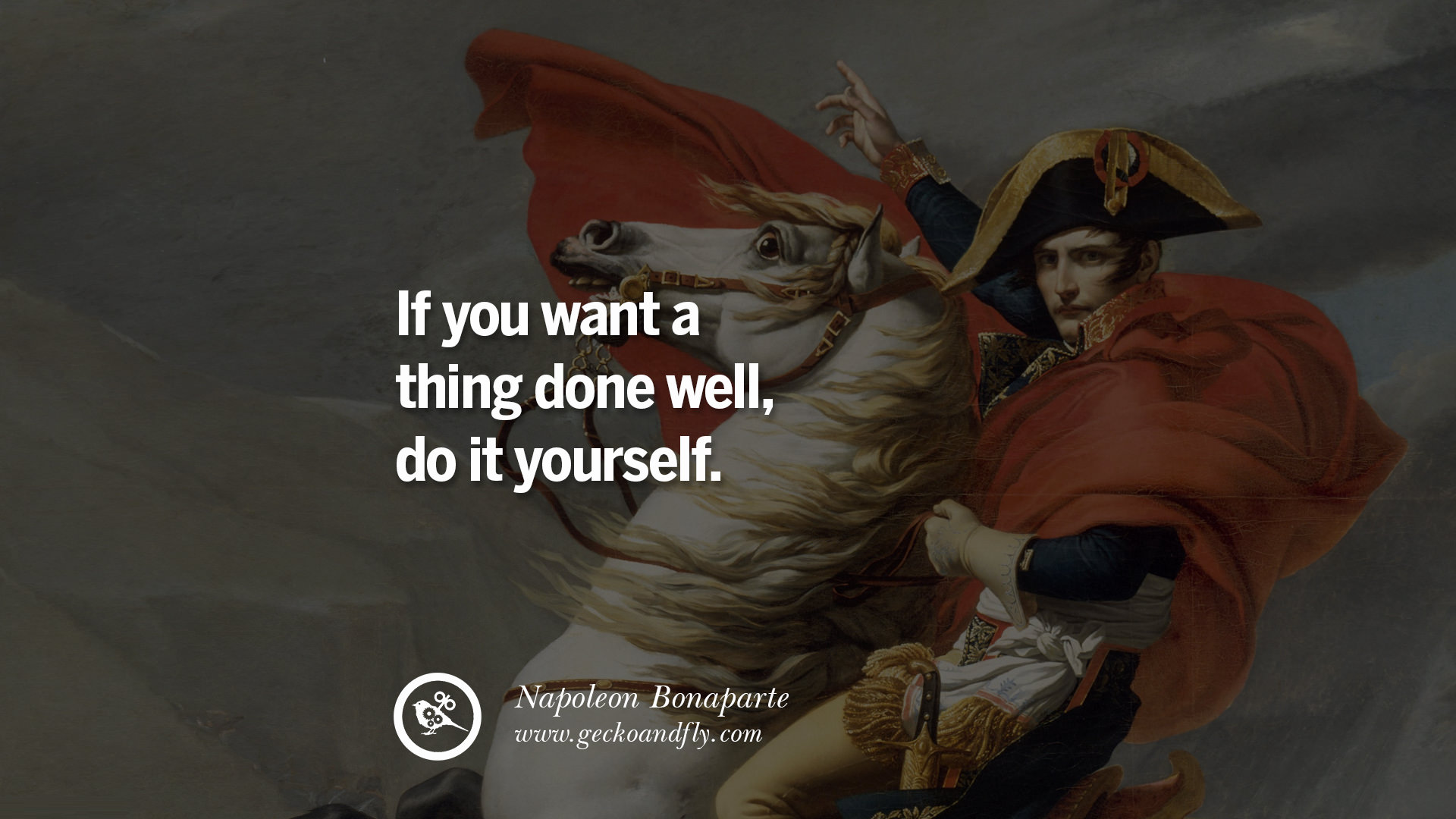 40 napoleon bonaparte quotes on war religion politics and if you want a thing done well do it yourself solutioingenieria Image collections