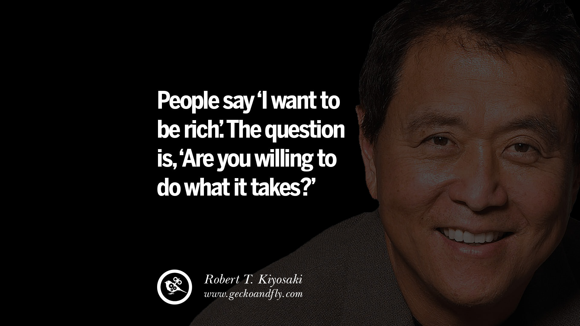 60 Motivational Robert T Kiyosaki Quotes For Selling