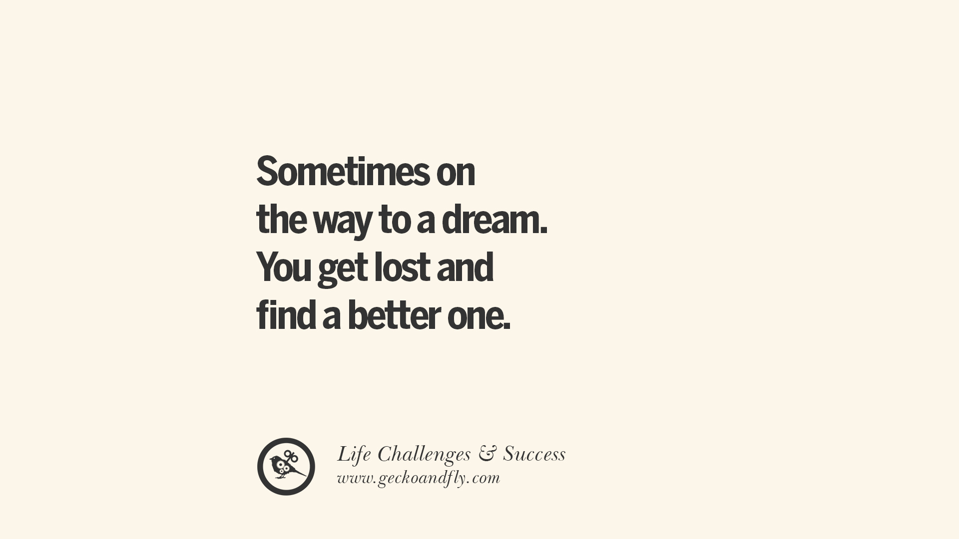 If You Don T Get Lost There S A Chance: 40 Inspirational Quotes About Life Challenges And The