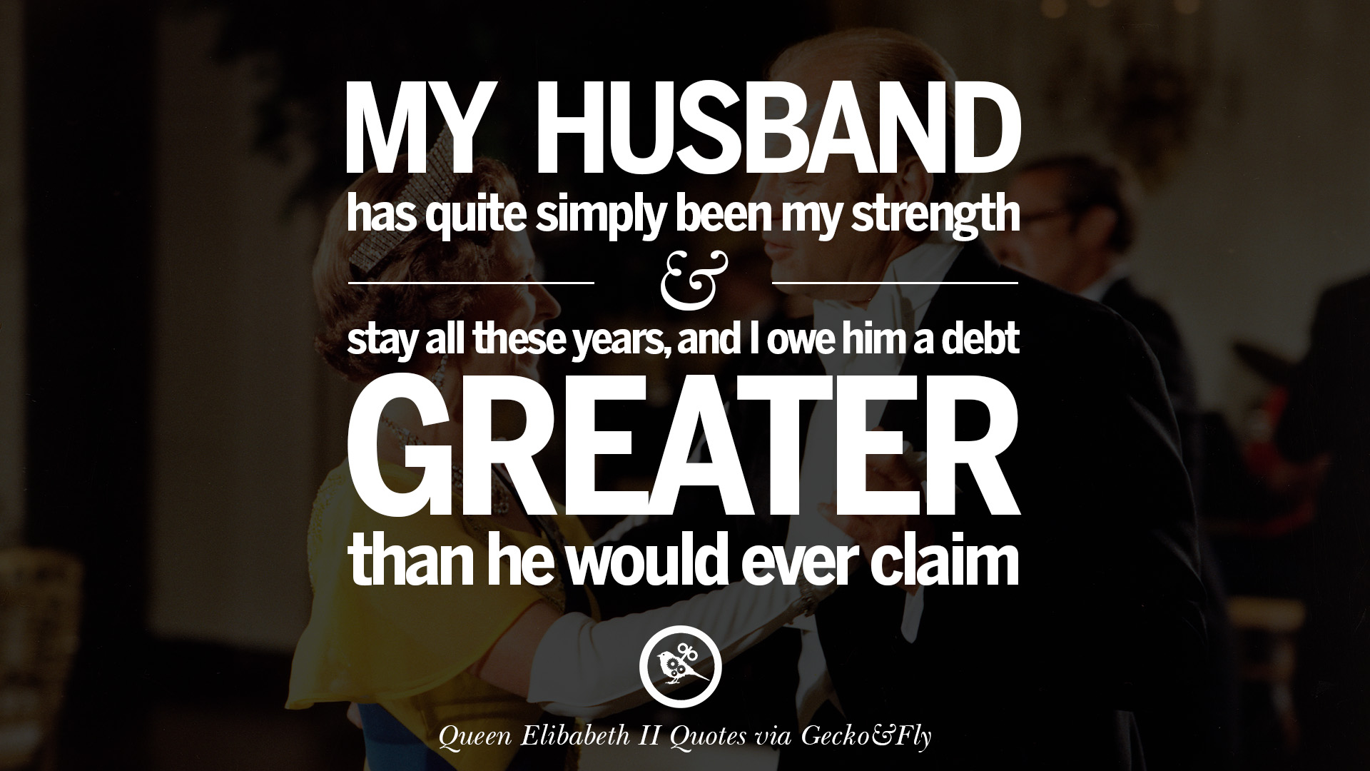 King And Queen Love Quotes 13 Majestic Quotes & 80 Facts On Queen Elizabeth Ii On Love Grief