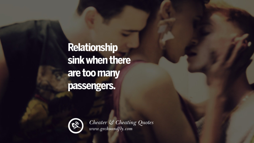Relationship sink when there are too many passengers. best tumblr quotes instagram pinterest Inspiring cheating men cheater boyfriend liar husband