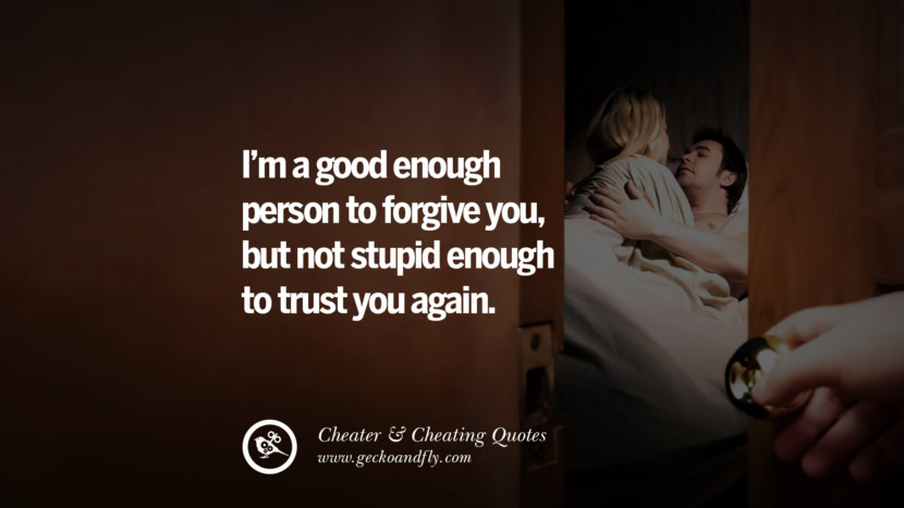 I Am A Good Person Quotes: 60 Quotes On Cheating Boyfriend And Lying Husband
