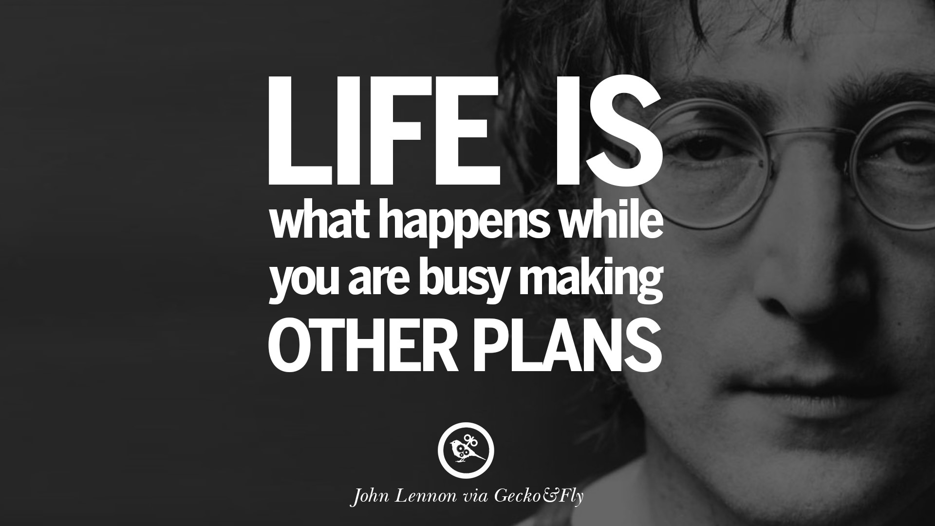 Life Is What Happens While You Are Busy Making Other Plans John Lennon Quotes On