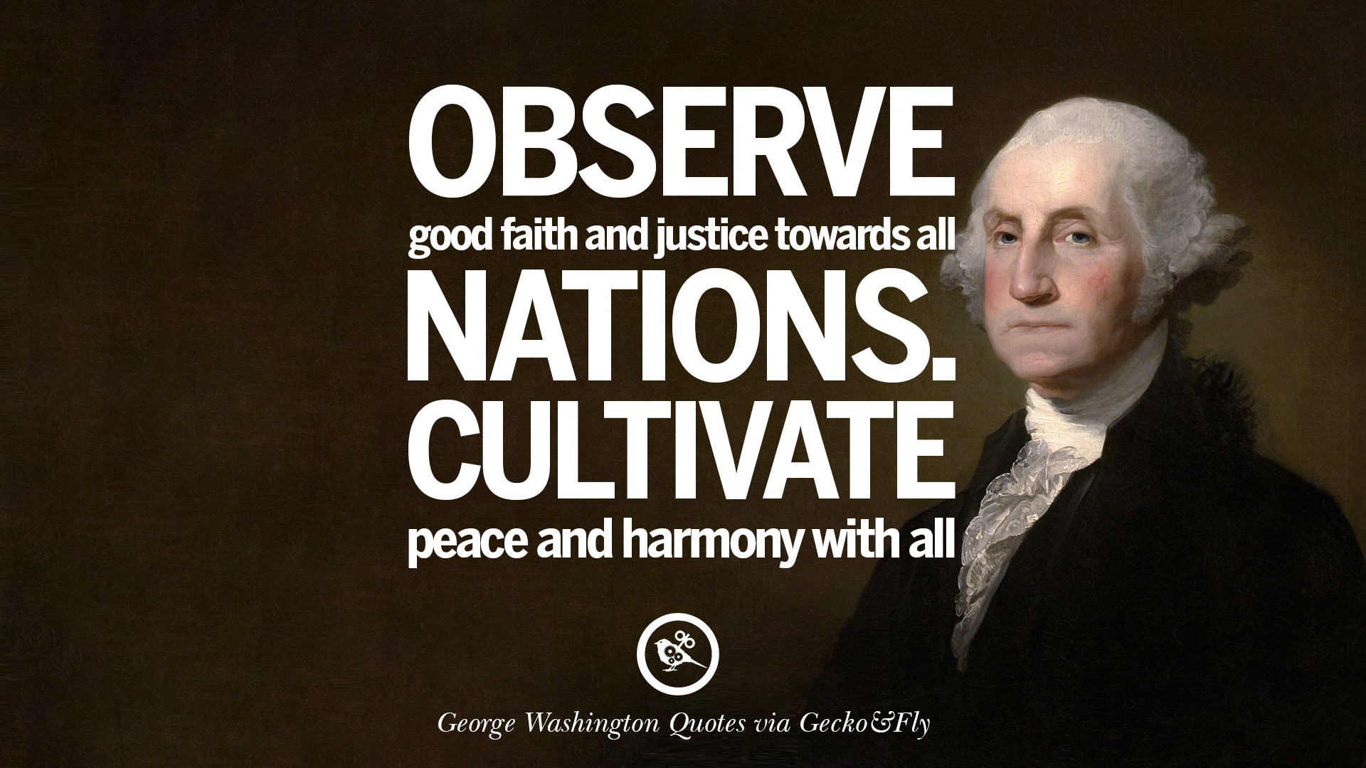 20 Famous George Washington Quotes on Freedom, Faith, Religion, War and Peace