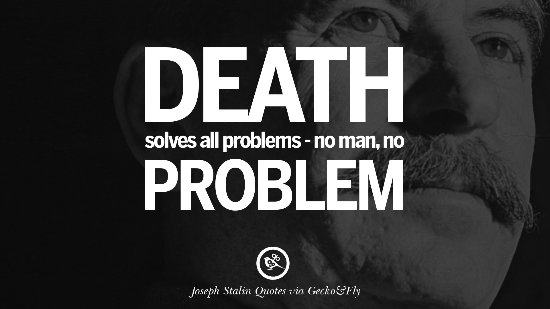 Problem Quotes 14 Joseph Stalin Quotes On Communism Freedom Power Ideas And