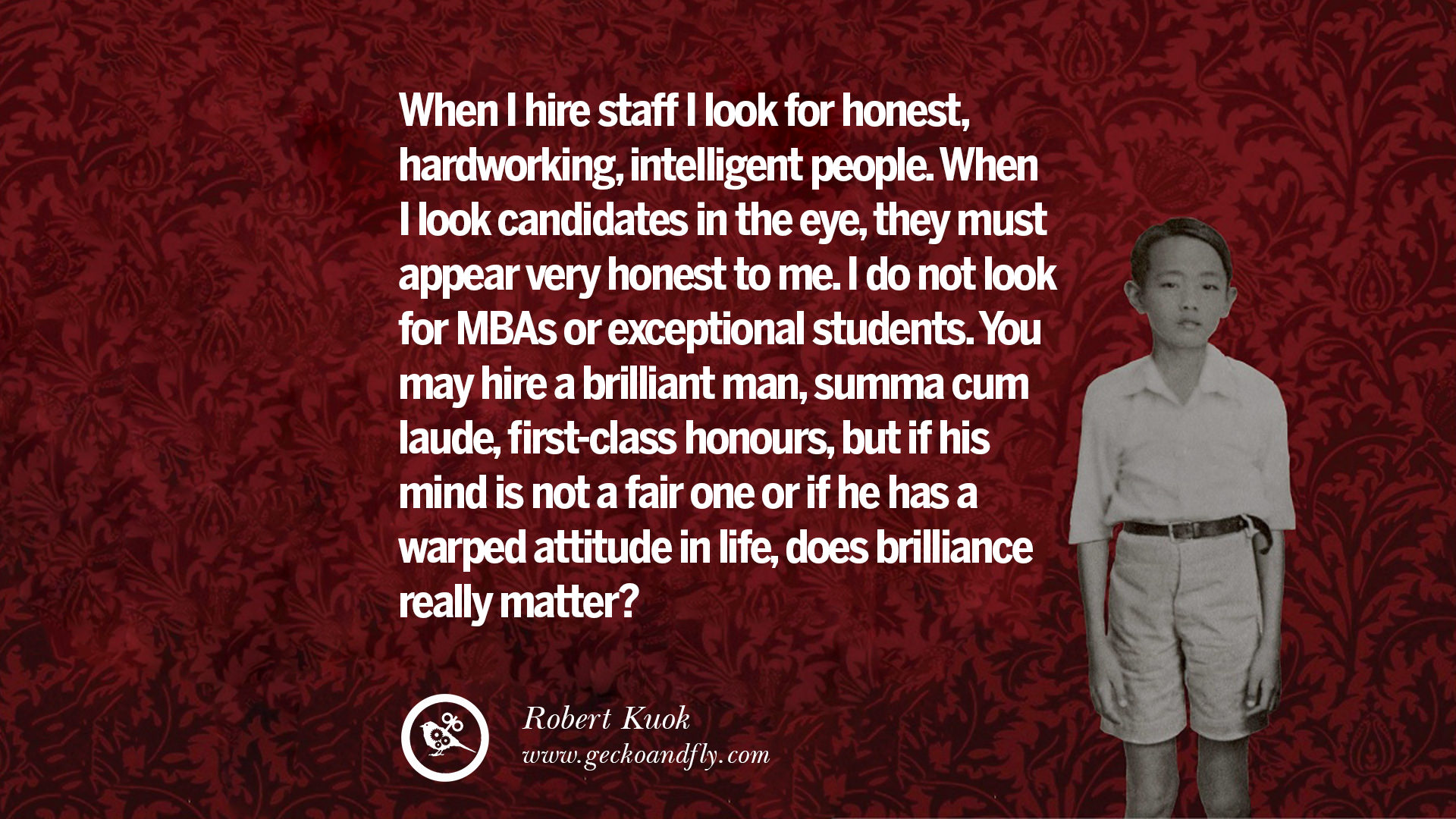 Very Inspiring Quotes About Life 10 Inspiring Robert Kuok Quotes On Business Opportunities And