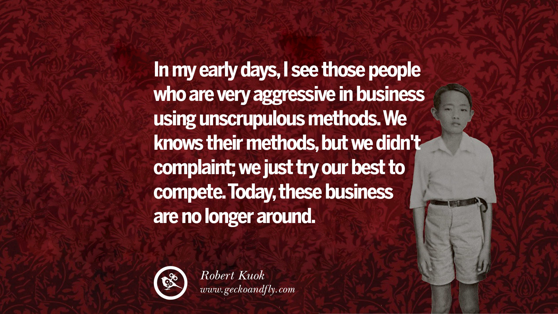 Aggressive Quotes 10 Inspiring Robert Kuok Quotes On Business Opportunities And