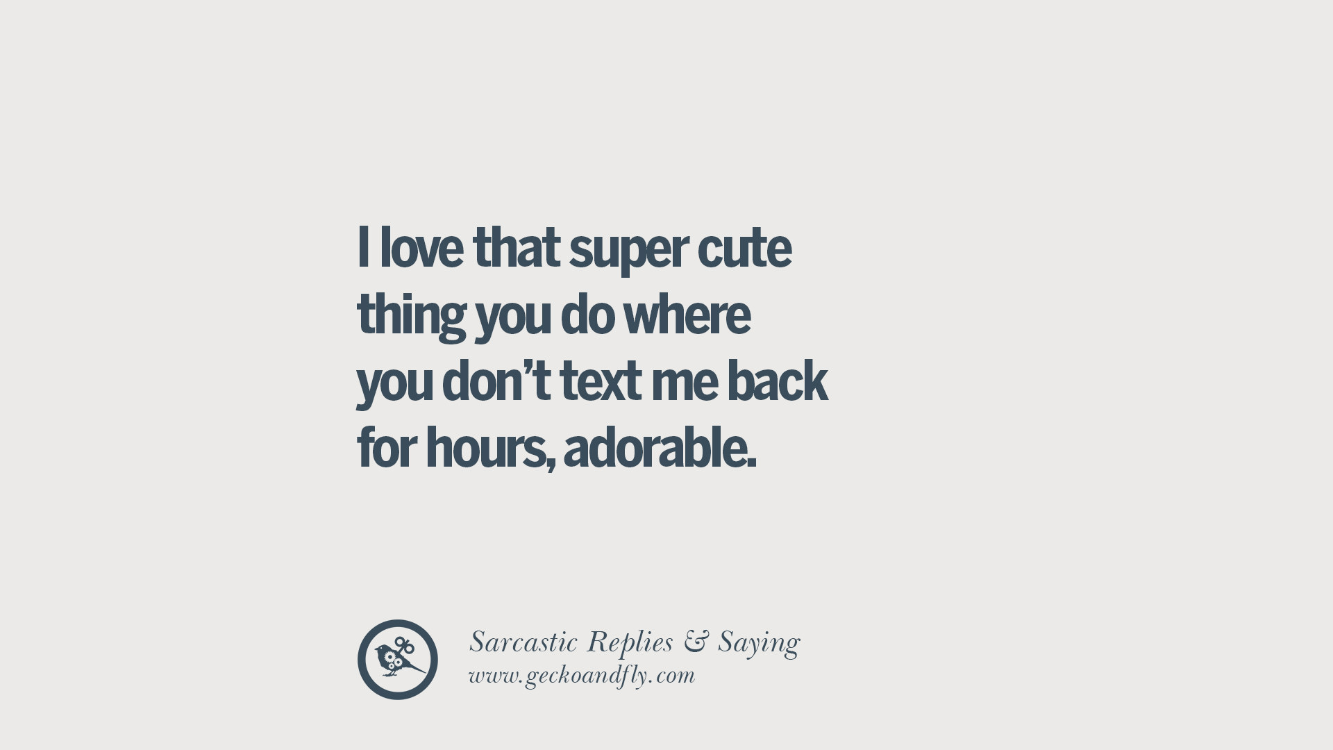 cute sarcastic quotes