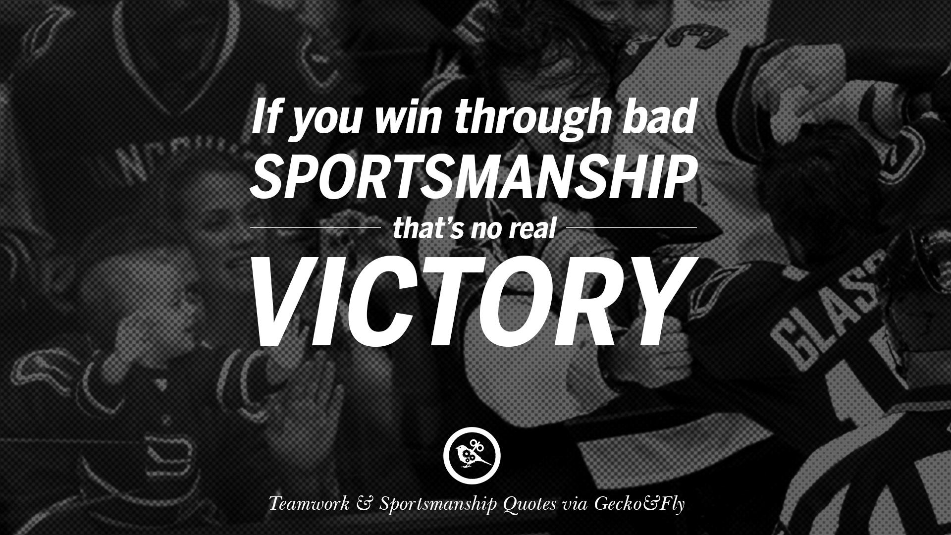 Bad sportsmanship quotes