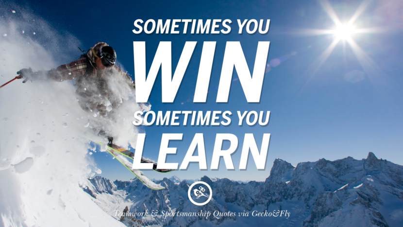 Sometimes you win, sometimes you learn. Quotes Sportsmanship Teamwork Sports Soccer Fifa Football Cricket NBA Basketball Hockey Tennis Volleyball Table Tennis Baseball Rugby American Football Golf facebook twitter pinterest team work sports saying live online olympics games teamwork quotes inspirational motivational