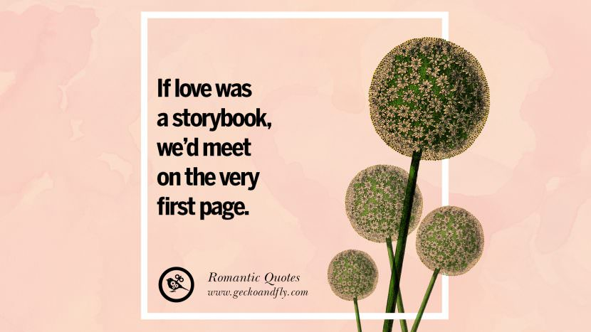 If love was a storybook, we'd meet on the very first page. Romantic Quotes Wedding Vows Toast love poem anniversary speech facebook twitter pinterest