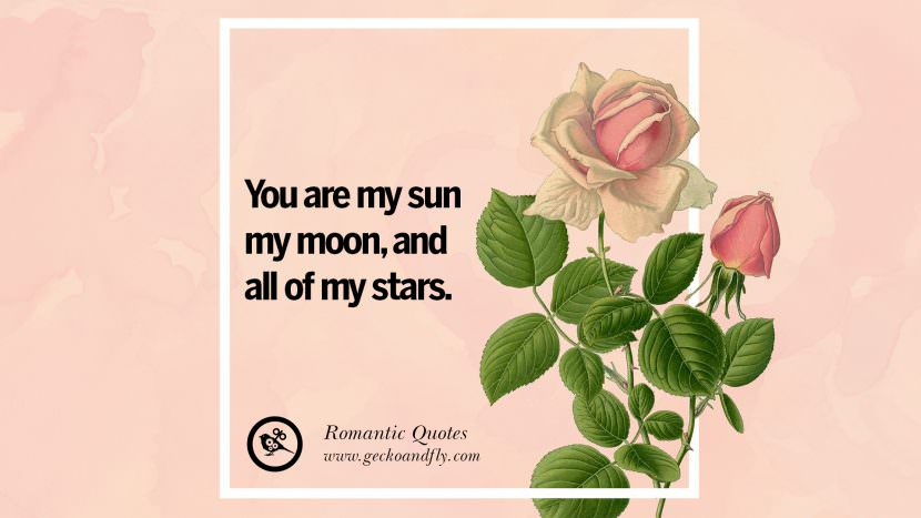 You are my sun, my moon, and all of my stars. Romantic Quotes Wedding Vows Toast love poem anniversary speech facebook twitter pinterest