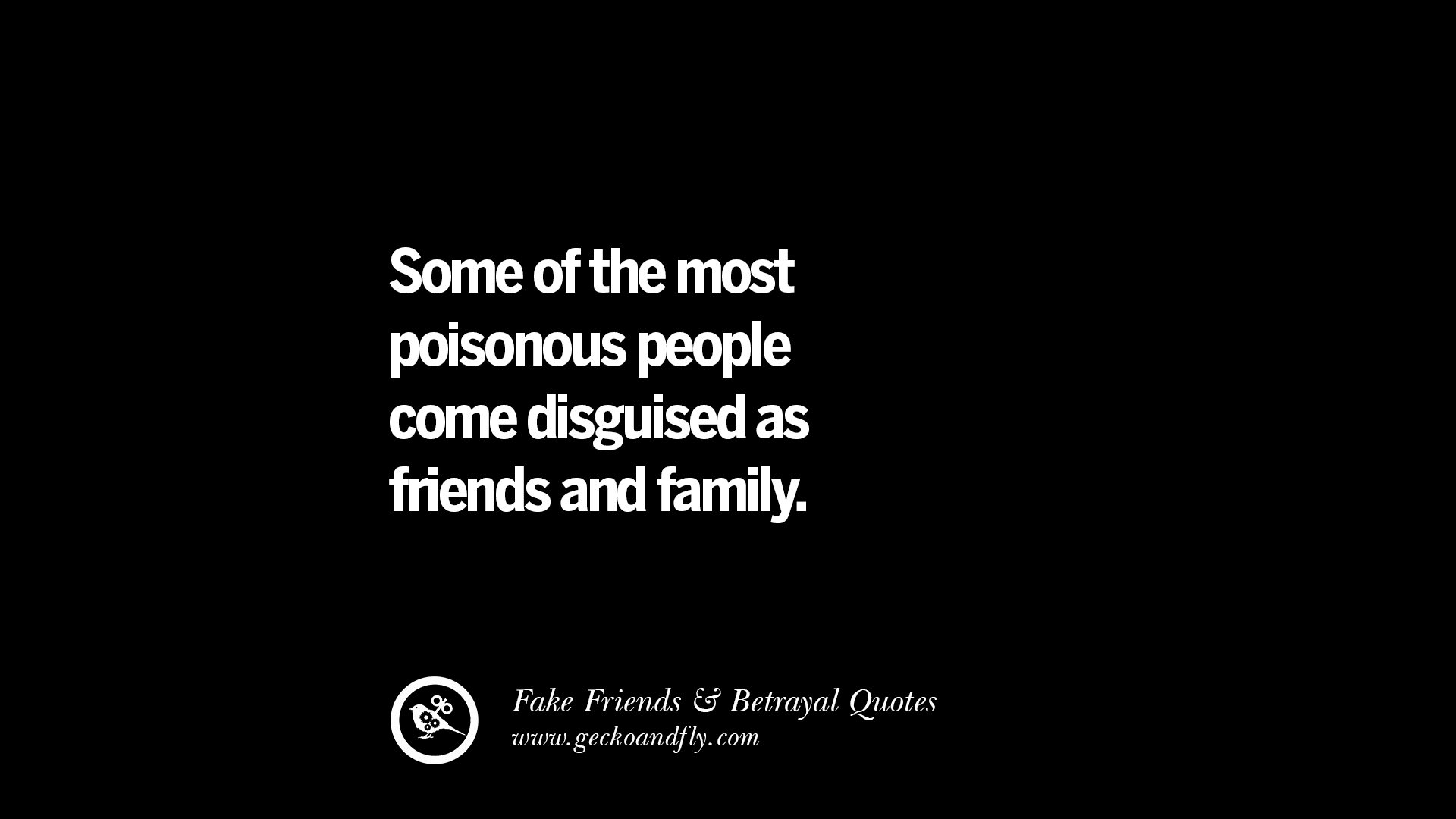 Family Betrayal Quotes Sayings: 80 Quotes On Fake Friends That Back Stabbed And Betrayed You