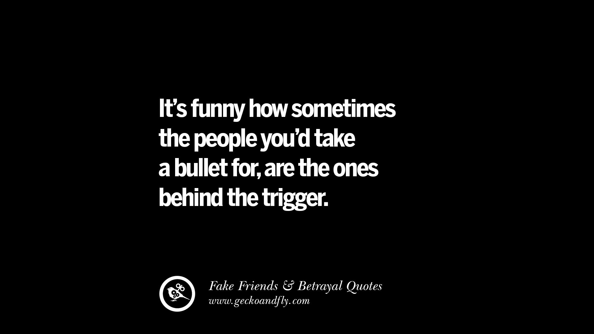 Funny Friendship Quotes: 80 Quotes On Fake Friends That Back Stabbed And Betrayed You