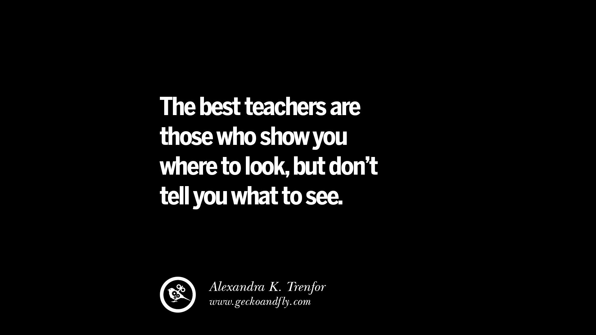 31 Quotes On Teaching Better And Make Learning More Effective